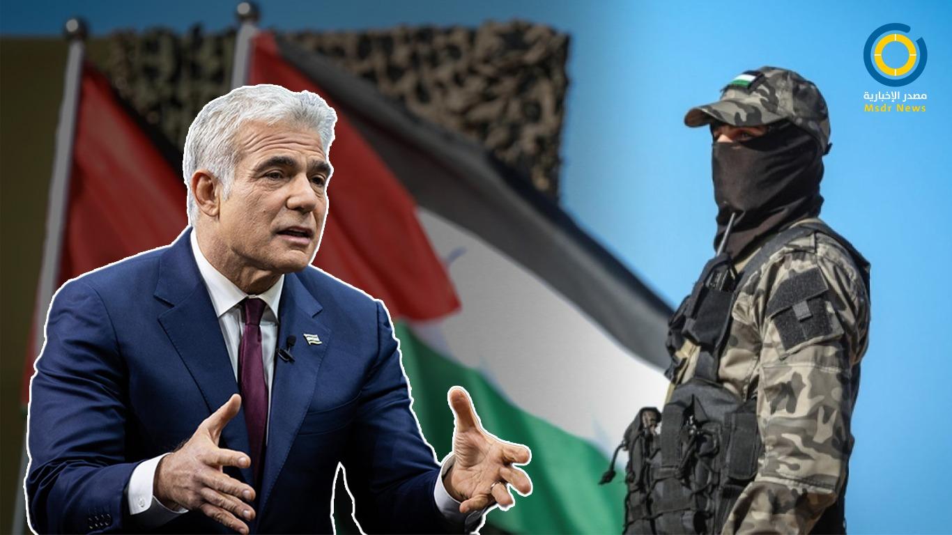 تفاصيل جديدة حول خطة لابيد للتعامل مع غزة.. ماذا قال عن إعادة احتلالها؟